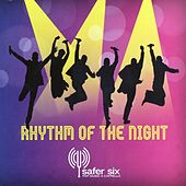 Rhythm of the night von Safer Six
