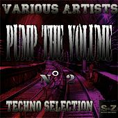 Play & Download Pump the Volume n°2: Techno Selection by Various Artists | Napster