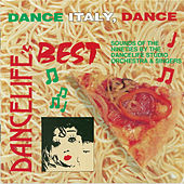 Dancelife's Best: Dance Italy, Dance... by Various Artists