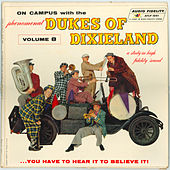 Play & Download On Campus with the Phenomenal Dukes of Dixieland, Vol. 8 by Dukes Of Dixieland | Napster
