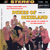 Play & Download Piano Ragtime with the Phenomenal Dukes Of Dixieland, Vol. 11 by Dukes Of Dixieland | Napster