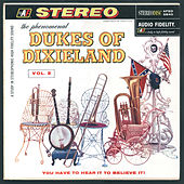 Play & Download The Phenomenal Dukes Of Dixieland, Vol. 2 by Dukes Of Dixieland | Napster