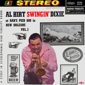 Play & Download Swingin' Dixie - At Dan's Pier 600 in New Orleans, Vol. 2 by Al Hirt | Napster