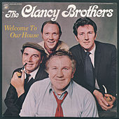 Play & Download Welcome to Our House by The Clancy Brothers | Napster