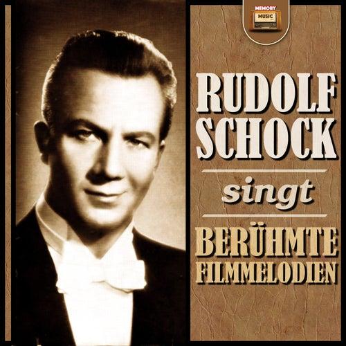 Rudolf Schock singt berühmte Filmmelodien by Rudolf Schock