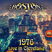 Boston 1976 Live in Cleveland by Boston