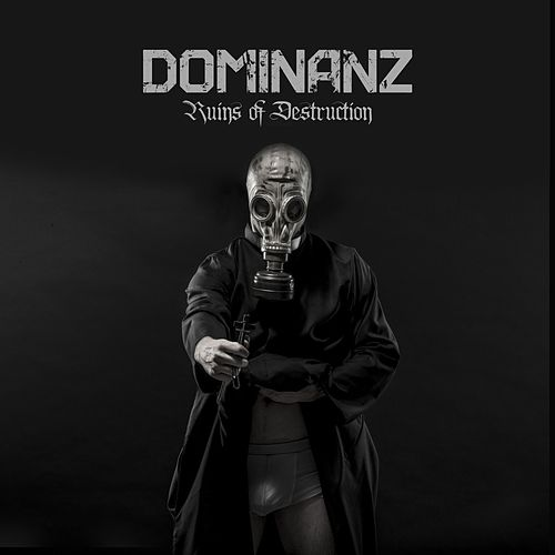 Play & Download Ruins of Destruction by Dominanz | Napster