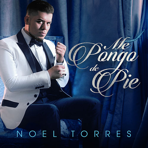 Play & Download Me Pongo de Pie by Noel Torres | Napster