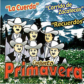 Play & Download La Cuerda by Conjunto Primavera | Napster