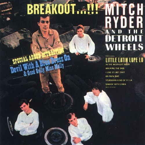 Play & Download Breakout!!! by Mitch Ryder and the Detroit Wheels | Napster
