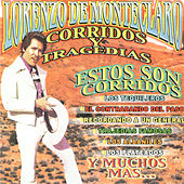 Play & Download Corridos y Tragedias by Lorenzo De Monteclaro | Napster