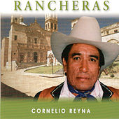 Play & Download Rancheras by Cornelio Reyna | Napster