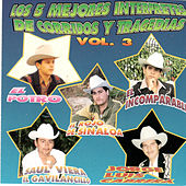 Los 5 Mejores Interpretes De Corridos y Tragedias, Vol. 3 by Various Artists
