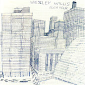 Play & Download Rush Hour by Wesley Willis | Napster