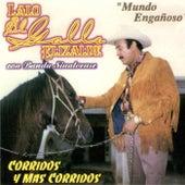 Play & Download Corridos y Mas Corridos Con Banda Sinaloense by Lalo El Gallo Elizalde | Napster