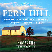 Fern Hill: American Choral Music by Kansas City Chorale
