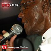 Play & Download Merengues Clasicos by Cuco Valoy | Napster