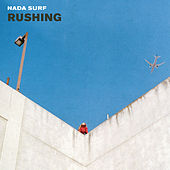 Play & Download Rushing by Nada Surf | Napster