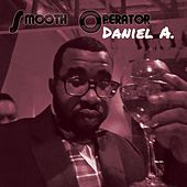 Smooth Operator: Lenny's Goove by Daniela