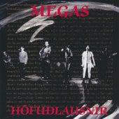 Play & Download Höfuðlausnir (Sérútgáfa) by The Megas | Napster