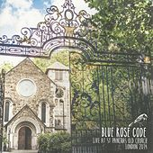 Live at St Pancras Old Church, London 2014 by Blue Rose Code