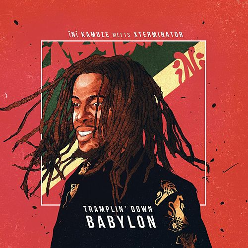 iNi Kamoze Meets Xterminator: Tramplin' Down Babylon by Ini Kamoze