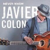 Never Know von Javier Colon