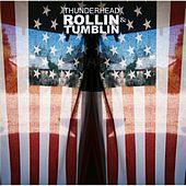 Play & Download Rollin' & Tumblin' by Thunderhead | Napster