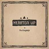 Play & Download Hearten Up by Knightlife | Napster