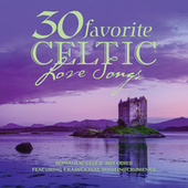 30 Favorite Celtic Love Songs by Various Artists
