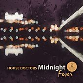 Play & Download Midnight Fever by House Doctors | Napster