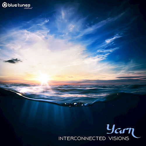 Play & Download Interconnected Visions by Yarn | Napster