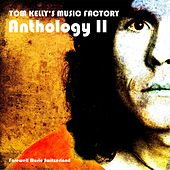 Anthology II by Tom Kelly's Music Factory
