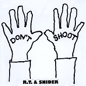 Play & Download Don't Shoot by Rt | Napster