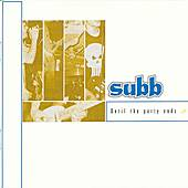 Play & Download Until The Party Ends... by Subb | Napster