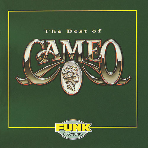 The Best Of Cameo by Cameo