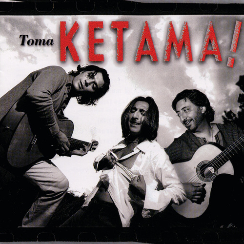 Play & Download Toma Ketama by Ketama | Napster