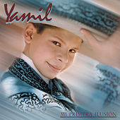 Play & Download Mi Primera Ilusión by Yamil | Napster