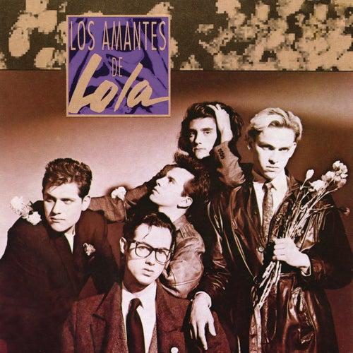 Amantes de Lola by Los Amantes De Lola