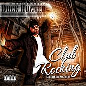 Play & Download Club Rocking by Duckhunter | Napster