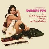 Play & Download La Nueva Dimensión del Mariachi Vargas de Tecalitlán by Mariachi Vargas de Tecalitlan | Napster