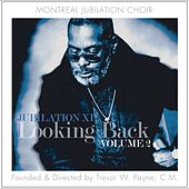 Looking Back Volume 2 by Montreal Jubilation Gospel Choir