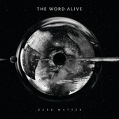 Play & Download Dark Matter by The Word Alive | Napster