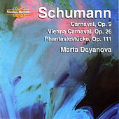 Schumann: Piano Music by Marta Deyanova