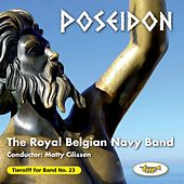 Play & Download Poseidon by The Royal Belgian Navy Band | Napster