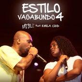 Play & Download Estilo Vagabundo 4 by MV Bill | Napster