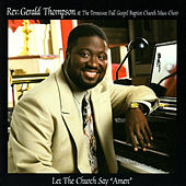 Play & Download Let the Church Say Amen by Rev. Gerald Thompson | Napster