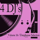 Play & Download 4 DJ's, Vol. 16 by Various Artists | Napster