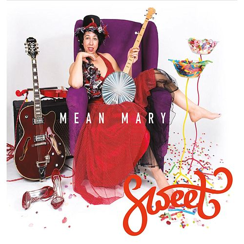 Play & Download Sweet by Mean Mary | Napster