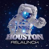 Play & Download Relaunch by Houston | Napster